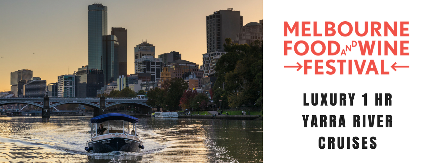 Melbourne Food and Wine Festival  Luxury Boat Hire and Cruises
